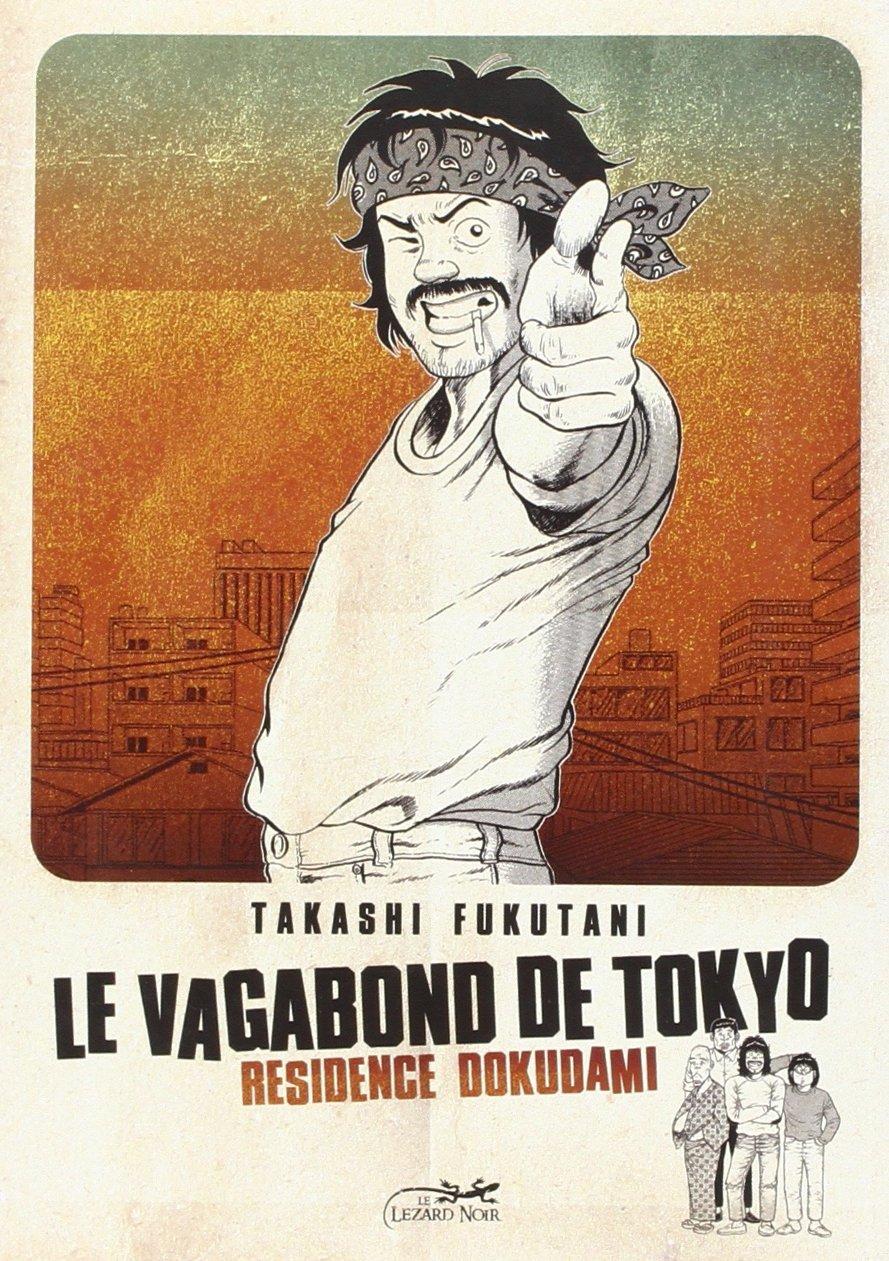 Couverture Le vagabond de Tokyo t.1 © 1979 Takashi Fukutani, Hobunsha, 2009 Le Lézard Noir