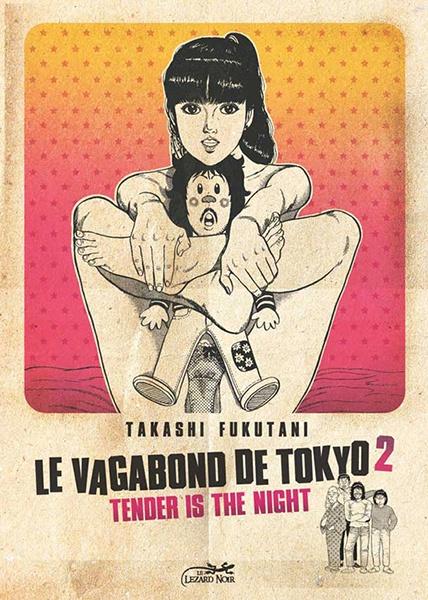 Couverture Le vagabond de Tokyo t.2 © 1979 Takashi Fukutani, Hobunsha, 2009 Le Lézard Noir
