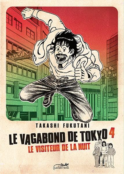 Couverture Le vagabond de Tokyo t.4 © 1979 Takashi Fukutani, Hobunsha, 2009 Le Lézard Noir